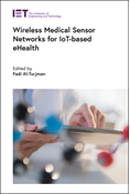 Wireless Medical Sensor Networks for IoT-based eHealth