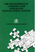 The Development of a Strategy for Integrated Manufacturing Systems