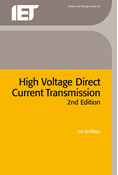 High Voltage Direct Current Transmission, 2nd Edition