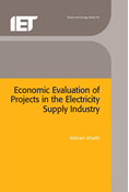 Economic Evaluation of Projects in the Electricity Supply Industry, 2nd Edition