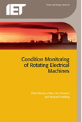 Condition Monitoring of Rotating Electrical Machines, 2nd Edition