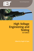 High-Voltage Engineering and Testing, 3rd Edition