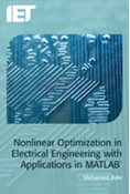Nonlinear Optimization in Electrical Engineering with Applications in MATLAB®