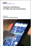 Collection and Delivery of Traffic and Travel Information