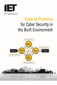 Code of Practice for Cyber Security in the Built Environment