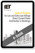 Code of Practice for Low and Extra Low Voltage Direct Current Power Distribution to Buildings