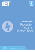 Guidance Note 5: Protection Against Electric Shock, 8th Edition