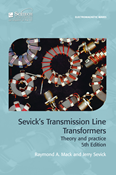 Sevick's Transmission Line Transformers, 5th Edition
