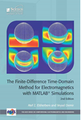 The Finite-Difference Time-Domain Method for Electromagnetics with MATLAB® Simulations, 2nd Edition