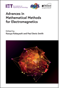 Advances in Mathematical Methods for Electromagnetics