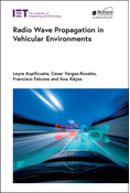 Radiowave Propagation in Vehicular Environments