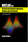 MATLAB® for Electrical and Computer Engineering Students and Professionals