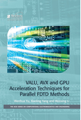 VALU, AVX and GPU Acceleration Techniques for Parallel FDTD Methods